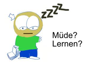 Müde Lernen
